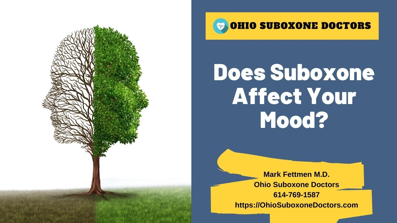 Does Suboxone affect your mood graphic for Ohio Suboxone Doctors